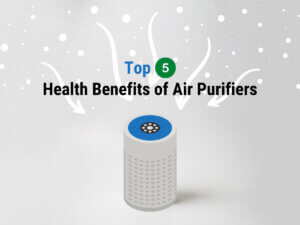 Health Benefits of Air Purifiers