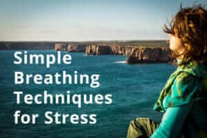 Simple Breathing Techniques for Stress