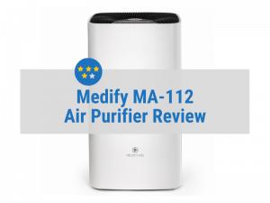 Medify MA-112 V2.0 Air Purifier Review
