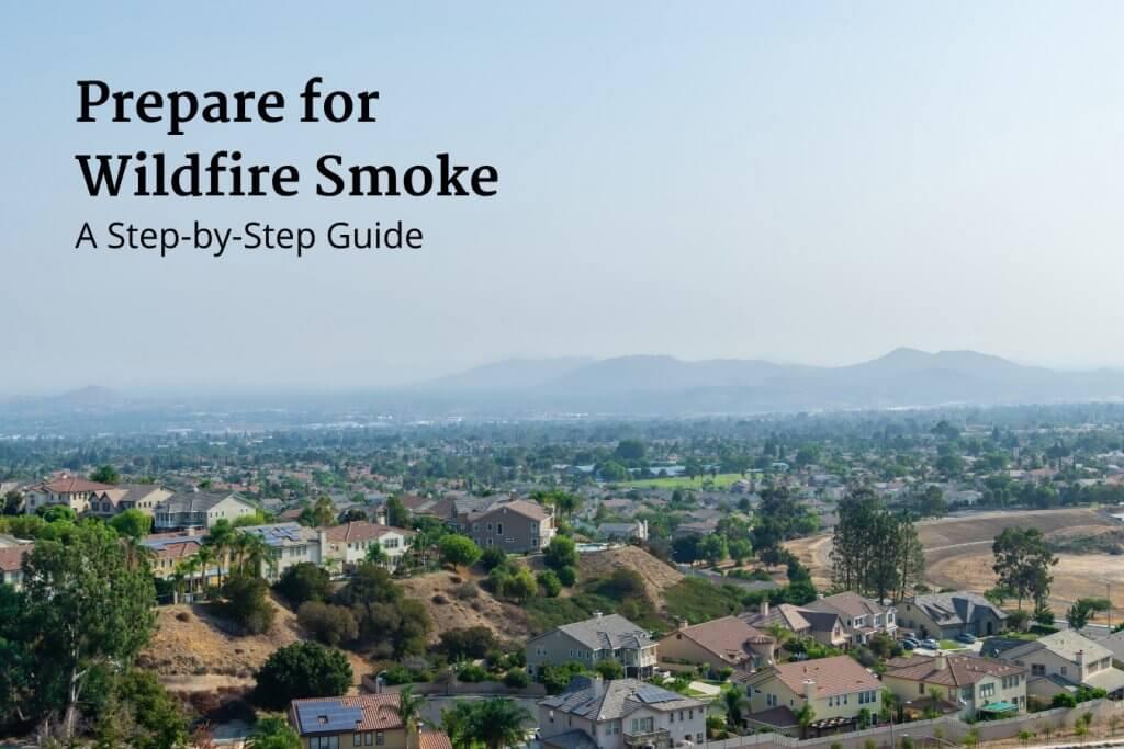 Prepare for Wildfire Smoke