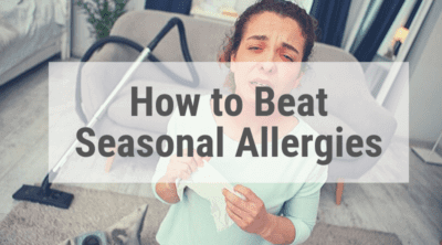 How to Defeat Seasonal Allergies