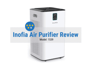 Inofia 1539 true HEPA Air Purifier Review