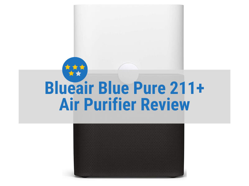 Blueair Blue Pure 211 Plus Review