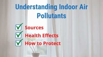 Understanding Indoor Air Pollutants