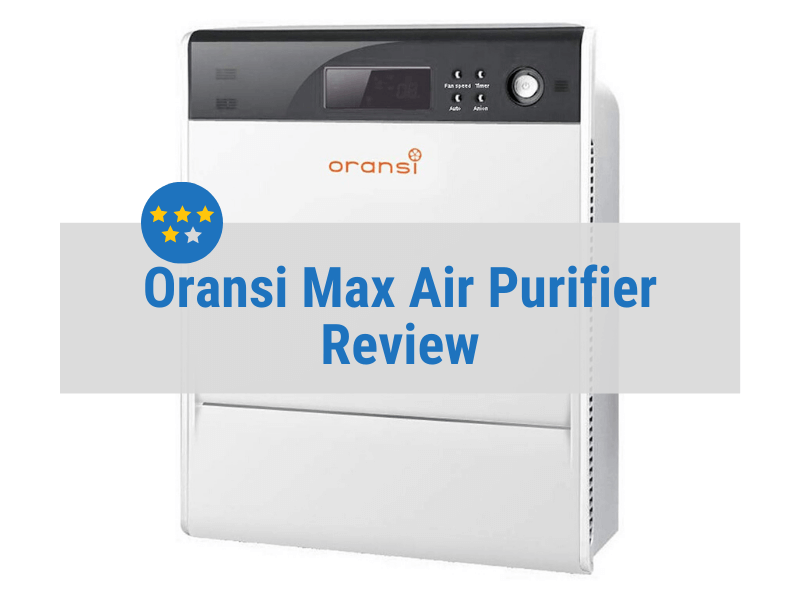 Oransi Max Review