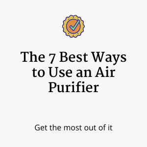Best Ways to Use an Air Purifier