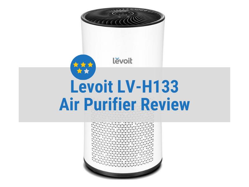 Levoit LV-H133 Review