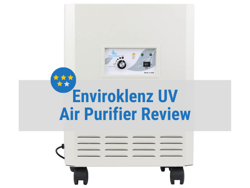 Enviroklenz UV Air Purifier Review