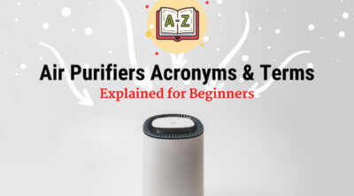Air Purifier Acronyms and Terms