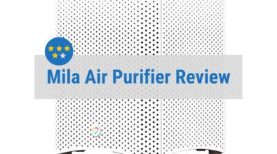 Mila Air Purifier Review